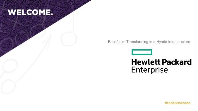 Benefits of Transforming to a Hybrid Infrastructure