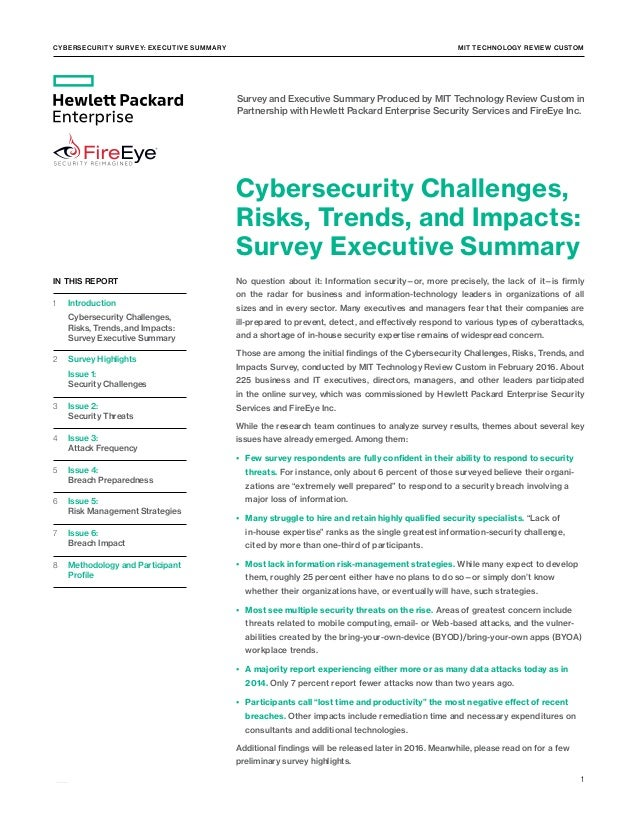 Cybersecurity Survey: Executive Summary MIT TECHNOLOGY REVIEW CUSTOM 1  IN THIS REPORT 1 Introduction  Cybersecurit...