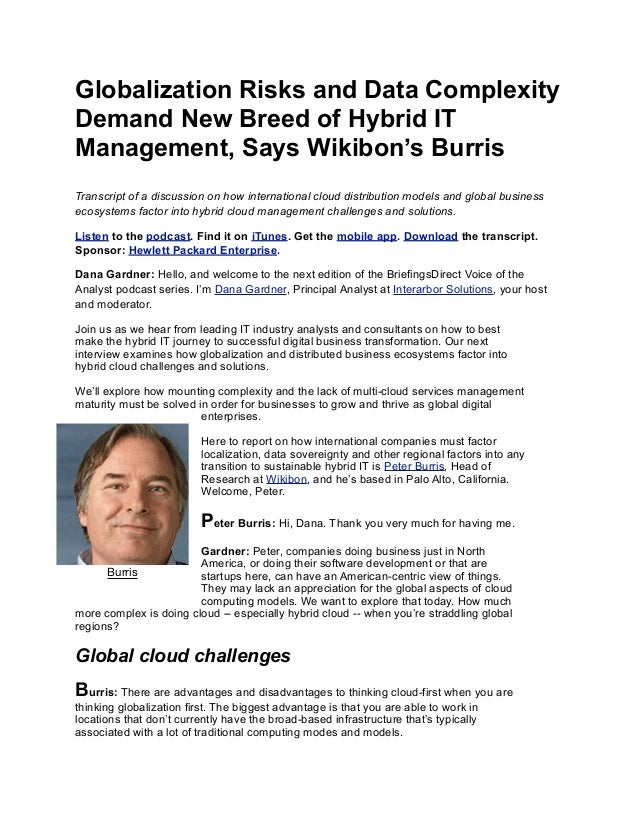 Globalization Risks and Data Complexity Demand New Breed of Hybrid IT Management, Says Wikibon's Burris Transcript of a di...