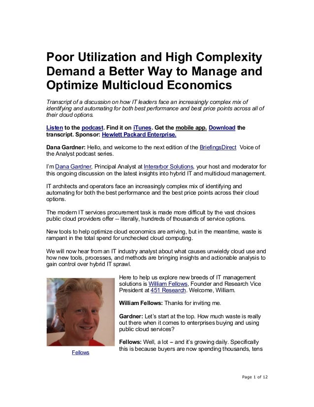 Page 1 of 12 Poor Utilization and High Complexity Demand a Better Way to Manage and Optimize Multicloud Economics Transcri...