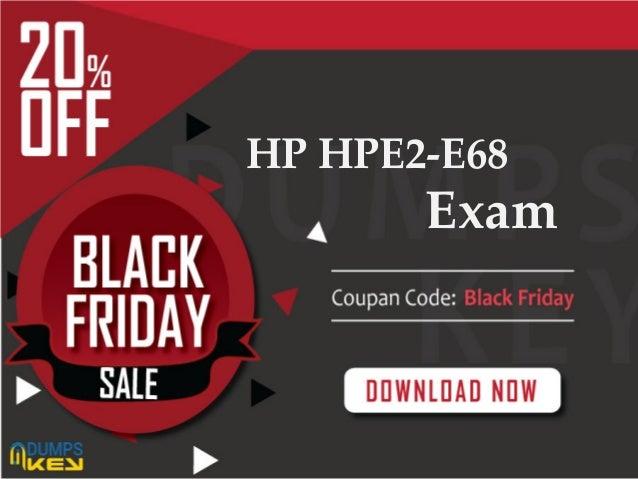 Exam Dumps For Guaranteed Success HP HPE2-E68 Exam
