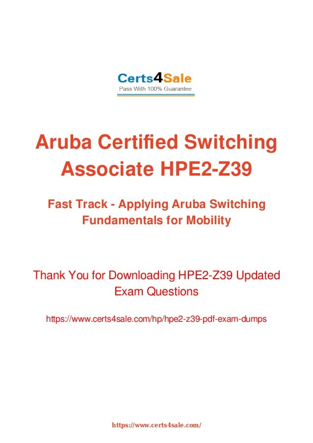 ACSA V1 HPE2-Z39 Associative Exam Dumps with Latest Questions And Ans…