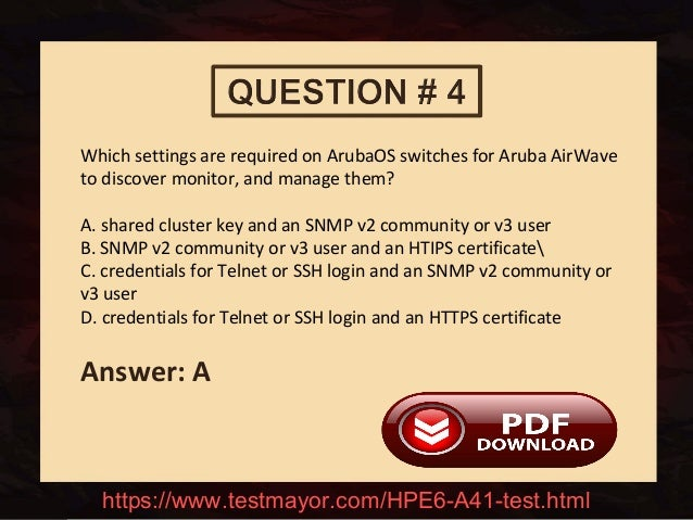 HP HPE6-A41 Practice Test Questions Answers