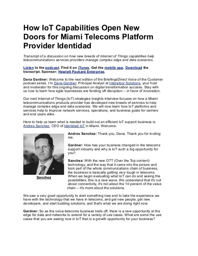 How IoT Capabilities Open New Doors for Miami Telecoms Platform Provider Identidad Transcript of a discussion on how new b...
