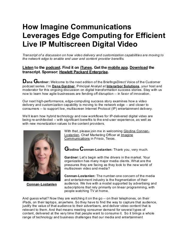 How Imagine Communications Leverages Edge Computing for Efficient Live IP Multiscreen Digital Video Transcript of a discus...