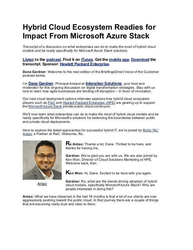 Hybrid Cloud Ecosystem Readies for Impact From Microsoft Azure Stack Transcript of a discussion on what enterprises can do...