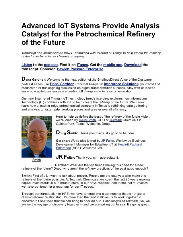 Advanced IoT Systems Provide Analysis Catalyst for the Petrochemical Refinery of the Future Transcript of a discussion on ...