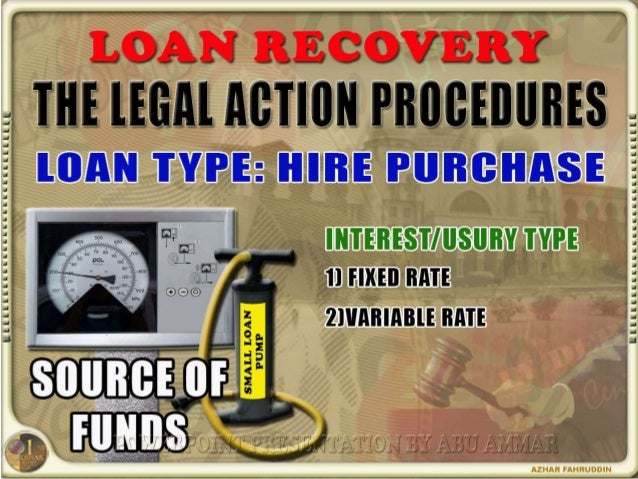 Loan Collection Procedures For Motor Vehicles (Hire Purchase Act 1967)
