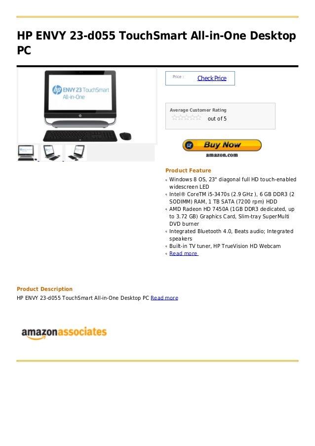 HP ENVY 23-d055 TouchSmart All-in-One DesktopPC                                                          Price :          ...