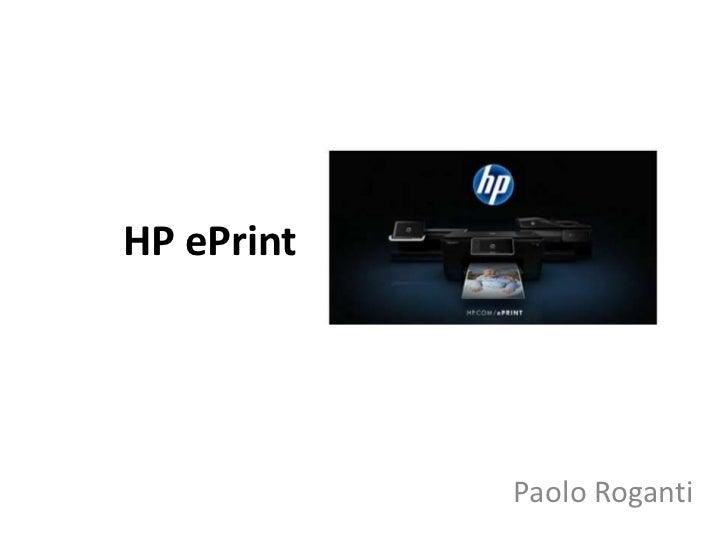 HP ePrint            Paolo Roganti