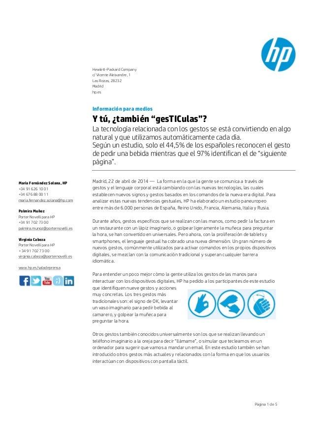 Hewlett-Packard Company c/ Vicente Aleixandre, 1 Las Rozas, 28232 Madrid hp.es Página 1 de 5 Información para medios Y tú,...