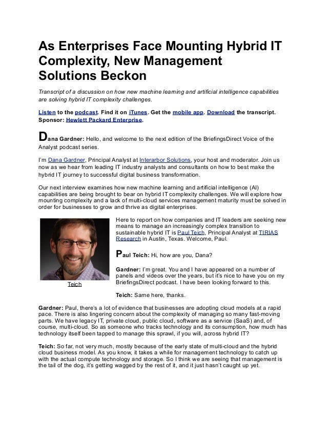 As Enterprises Face Mounting Hybrid IT Complexity, New Management Solutions Beckon Transcript of a discussion on how new m...