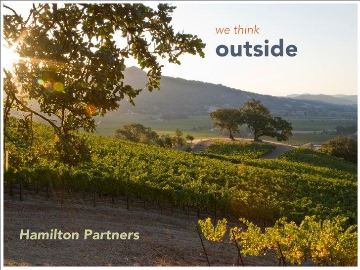 we think                     outside     Hamilton Partners