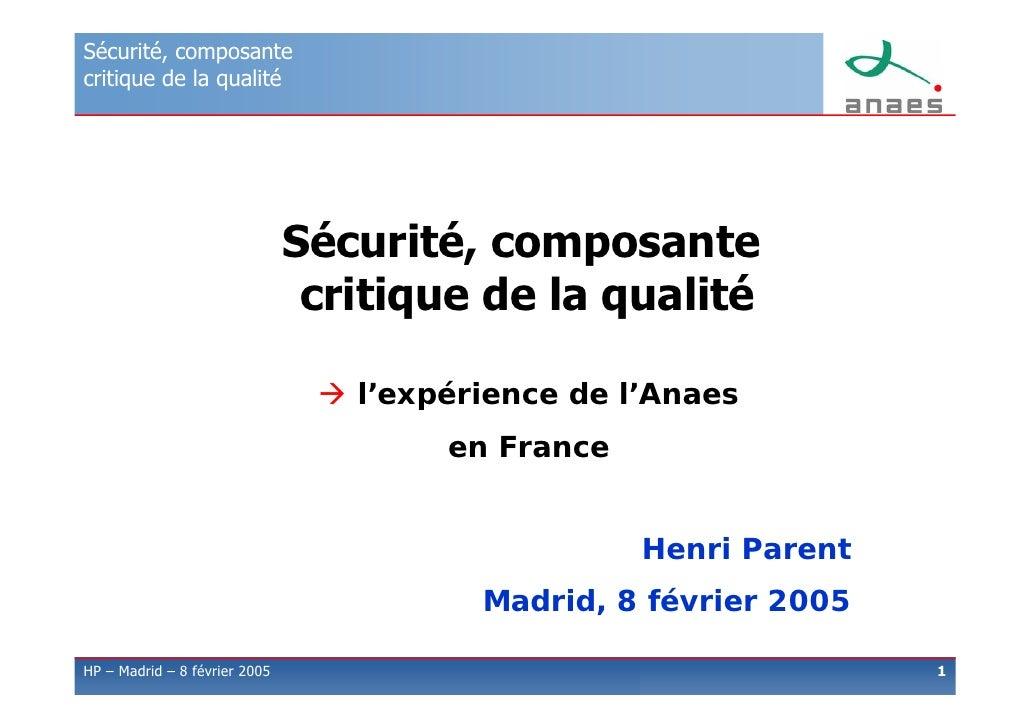 Sécurité, composante critique de la qualité                                    Sécurité, composante                       ...