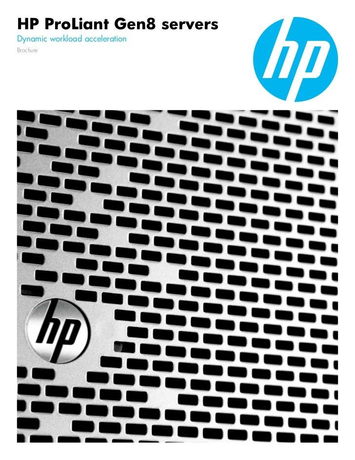 HP ProLiant Gen8 serversDynamic workload accelerationBrochure