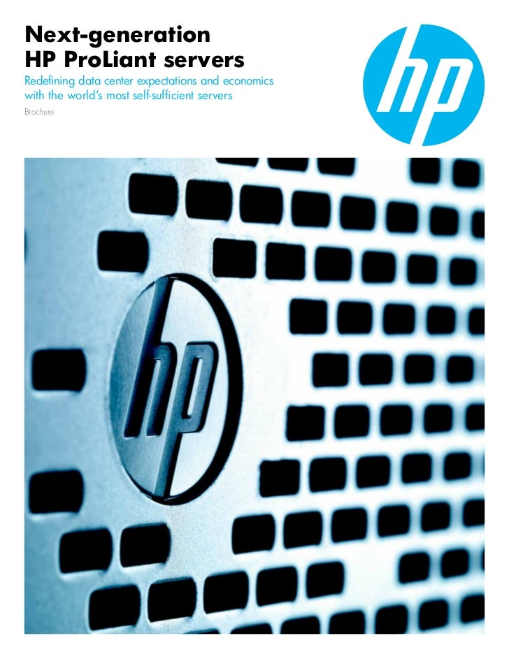 Next-generationHP ProLiant serversRedefining data center expectations and economicswith the world's most self-sufficient s...