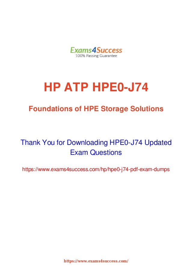 Pass HPE0-J74 HPE Storage Exam Questions With Success Guarantee