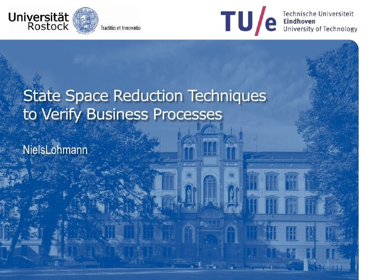 State Space Reduction Techniquesto Verify Business ProcessesNielsLohmann<br />