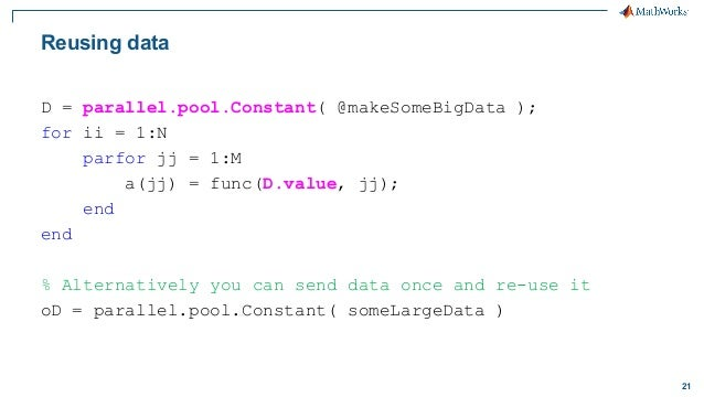 Data Analytics and Simulation in Parallel with MATLAB*