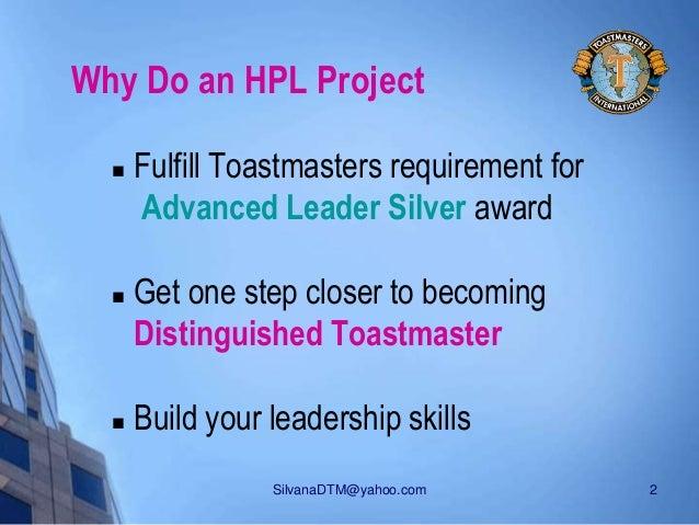 HPL - The High Performance Leadership Project Slide 2