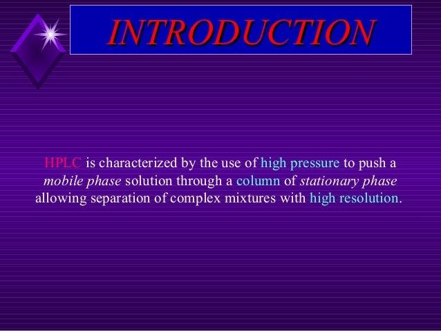 HPLC PPT High Performance Liquid Chromatography (HPLC) PPT