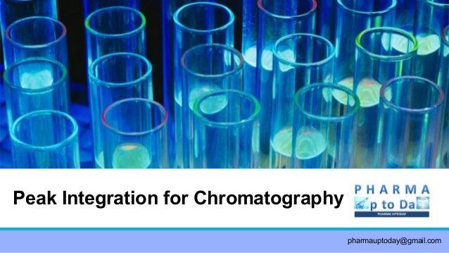 Peak Integration for Chromatography pharmauptoday@gmail.com
