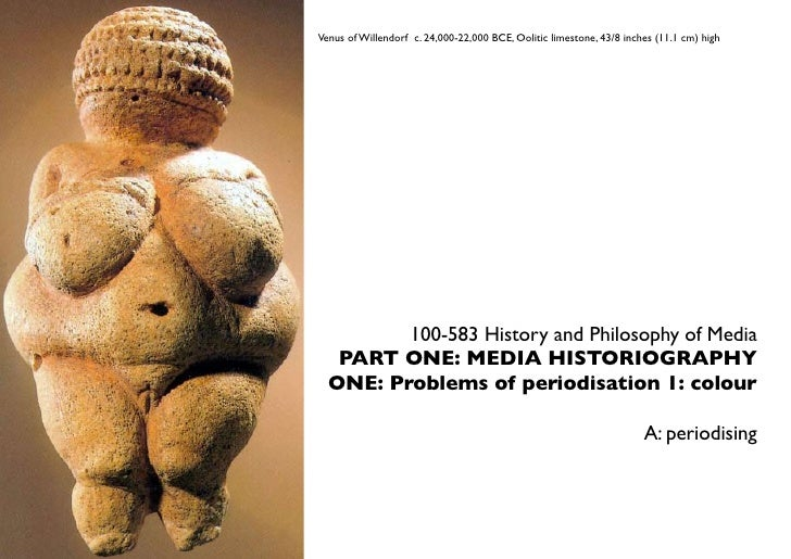Venus of Willendorf c. 24,000-22,000 BCE, Oolitic limestone, 43/8 inches (11.1 cm) high              100-583 History and P...