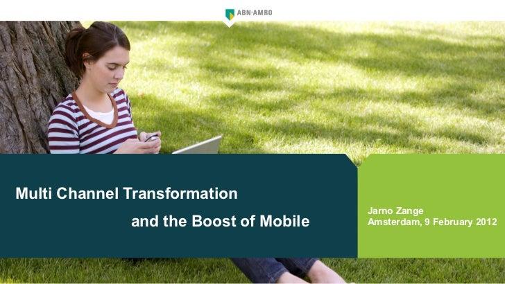 Multi Channel Transformation                                        Jarno Zange              and the Boost of Mobile   Ams...
