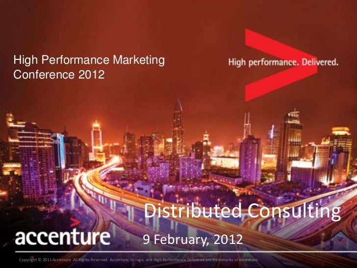 High Performance MarketingConference 2012                                                                  Distributed Con...