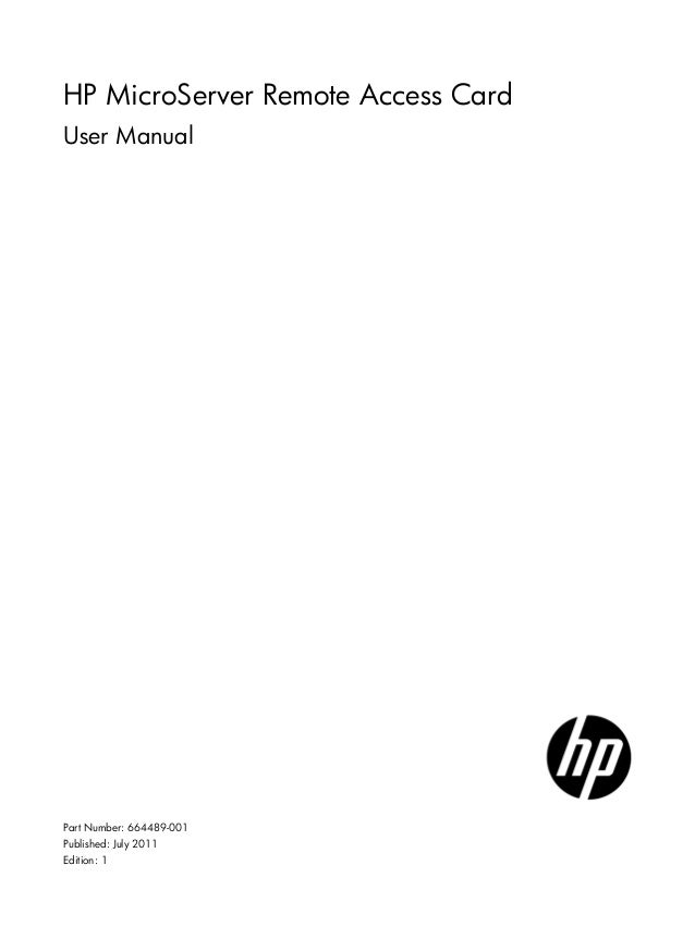 HP MicroServer Remote Access Card User Manual Part Number: 664489-001 Published: July 2011 Edition: 1