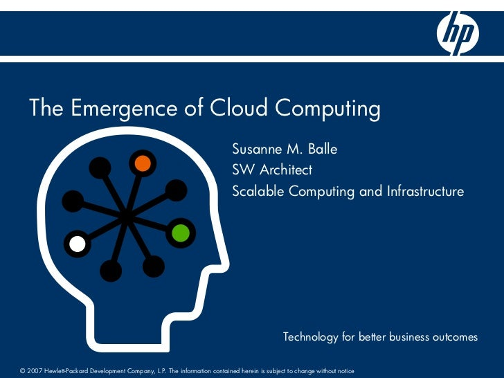The Emergence of Cloud Computing                                                                           Susanne M. Ball...