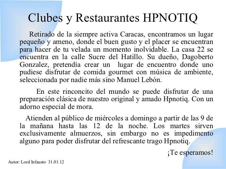 Hpnotiq caracas for Casa clasica caracas