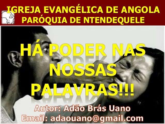 IGREJA EVANGÉLICA DE ANGOLA PARÓQUIA DE NTENDEQUELE