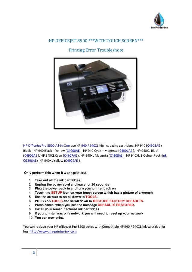 1 HP OFFICEJET 8500 ***WITH TOUCH SCREEN*** Printing Error Troubleshoot HP OfficeJet Pro 8500 All-in-One use HP 940 / 940X...