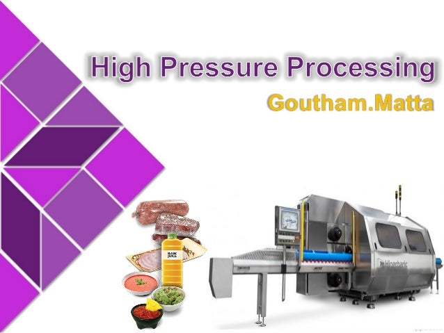 """High pressure processing (HPP) is a promising """"non-thermal"""" technology that has been developed with the aim of obtaining m..."""