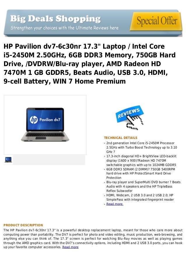 "HP Pavilion dv7-6c30nr 17.3"" Laptop / Intel Corei5-2450M 2.50GHz, 6GB DDR3 Memory, 750GB HardDrive, /DVDRW/Blu-ray player,..."