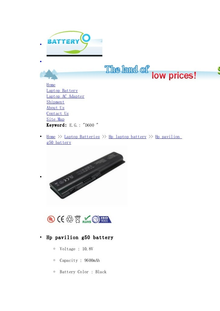 """••    Home    Laptop Battery    Laptop AC Adapter    Shipment    About Us    Contact Us    Site Map    Keyword: E.G.: """"D60..."""
