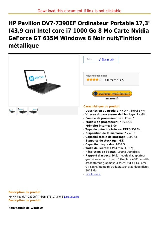 "Download this document if link is not clickableHP Pavillon DV7-7390EF Ordinateur Portable 17,3""(43,9 cm) Intel core i7 100..."