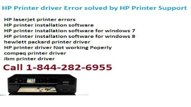1 844 282 6955 Hp printer driver not working customer service Phone Number