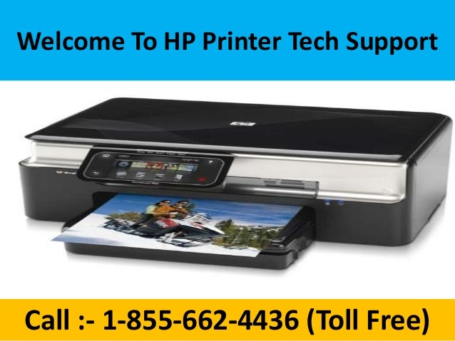 Perfect Welcome To HP Printer Tech Support Call :  1 855 662 4436 ... Nice Design