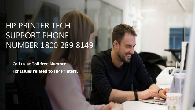 HP PRINTER TECH SUPPORT PHONE NUMBER 1800 289 8149 Call us at Toll free Number For Issues related to HP Printers.