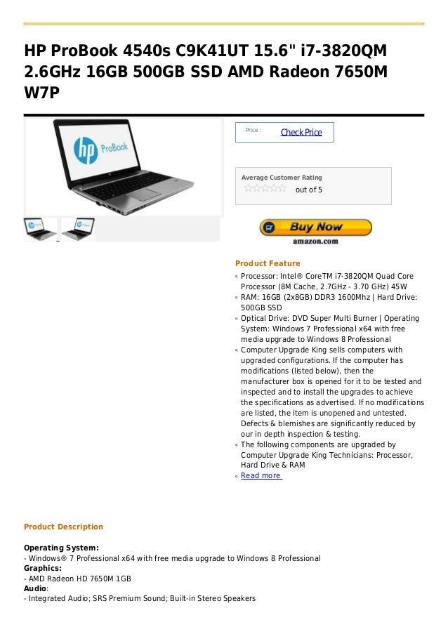 """HP ProBook 4540s C9K41UT 15.6"""" i7-3820QM2.6GHz 16GB 500GB SSD AMD Radeon 7650MW7P                                         ..."""