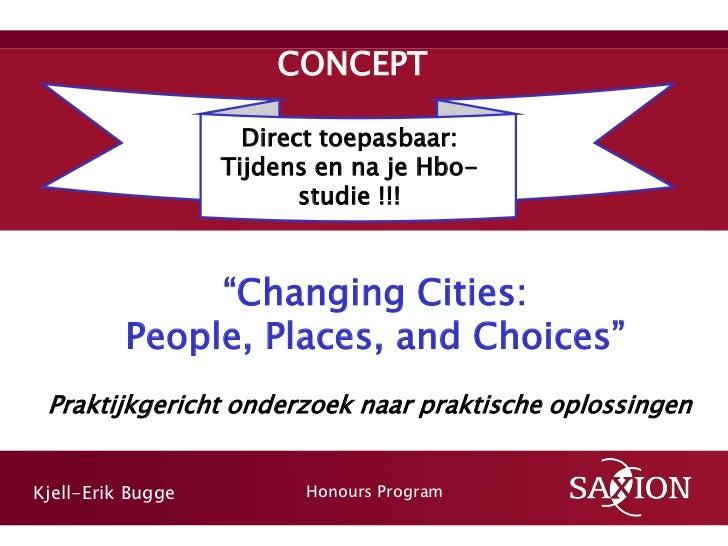 Honours Programme Praktijkgericht Onderzoek: Changing ...