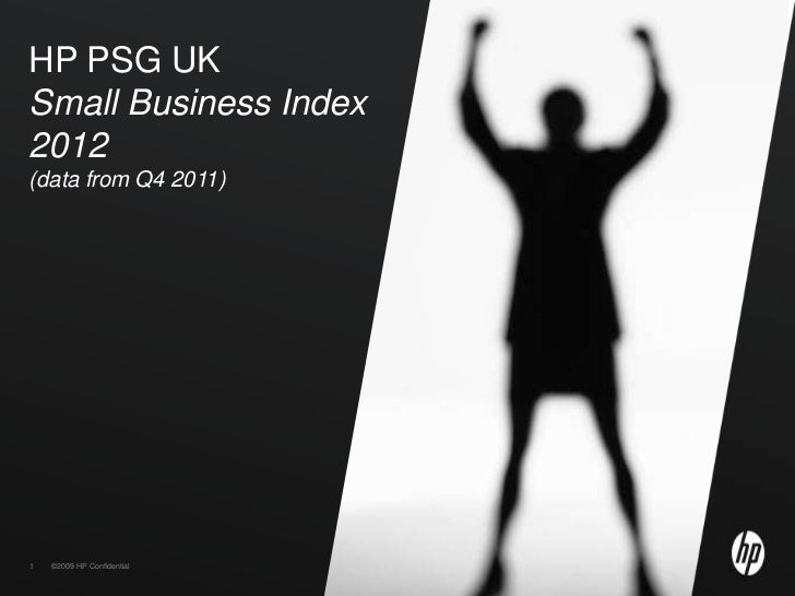 HP PSG UKSmall Business Index2012(data from Q4 2011)1   ©2009 HP Confidential
