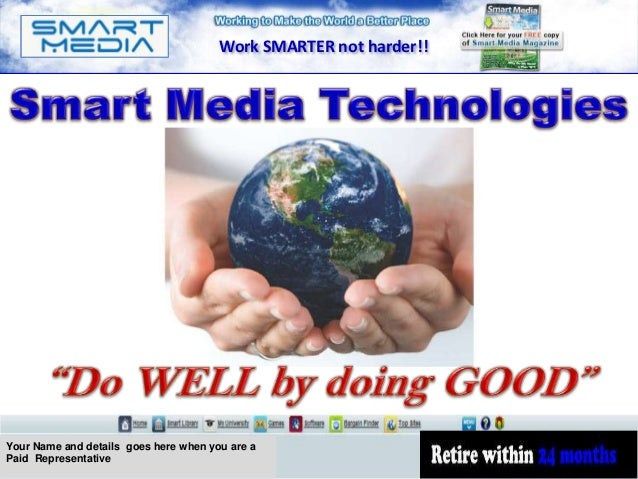 Work SMARTER not harder!!Your Name and details goes here when you are aPaid Representative