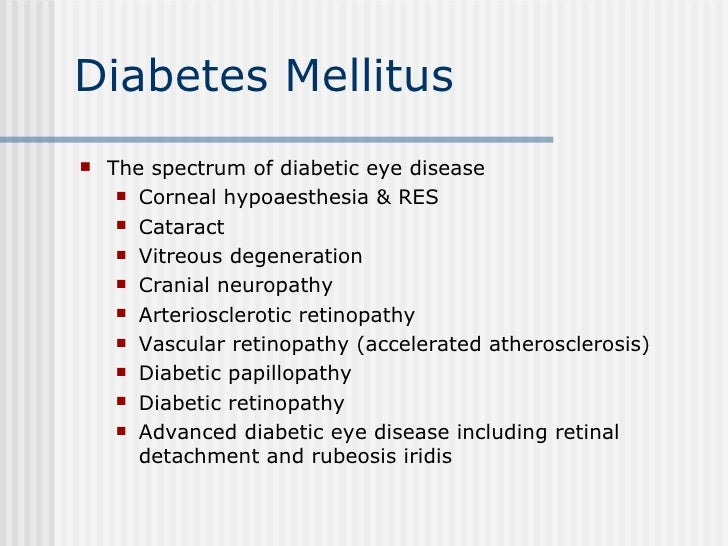 DIABETES MELLITUS AND DIABETIC EYE DISEASE
