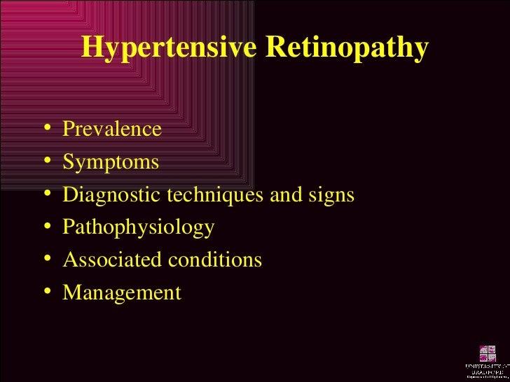 Hypertensive Retinopathy <ul><li>Prevalence </li></ul><ul><li>Symptoms </li></ul><ul><li>Diagnostic techniques and signs <...