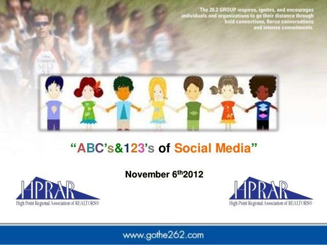 """""""ABC's&123's of Social Media""""        November 6th2012"""