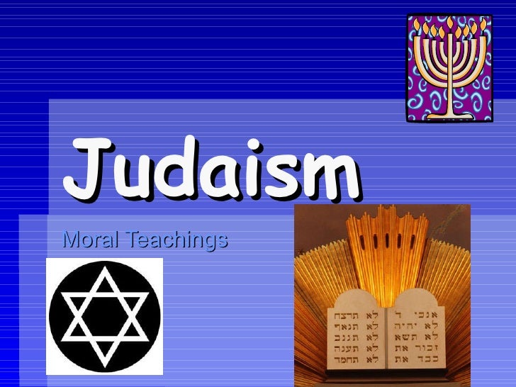Judaism Moral Teachings