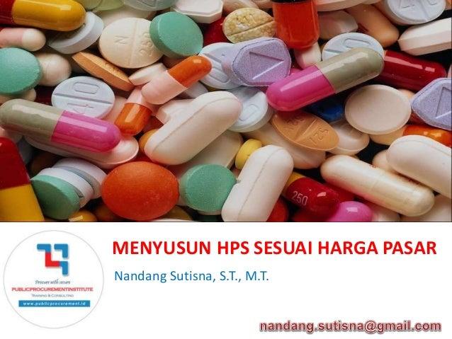 MENYUSUN HPS SESUAI HARGA PASAR  Nandang Sutisna, S.T., M.T.